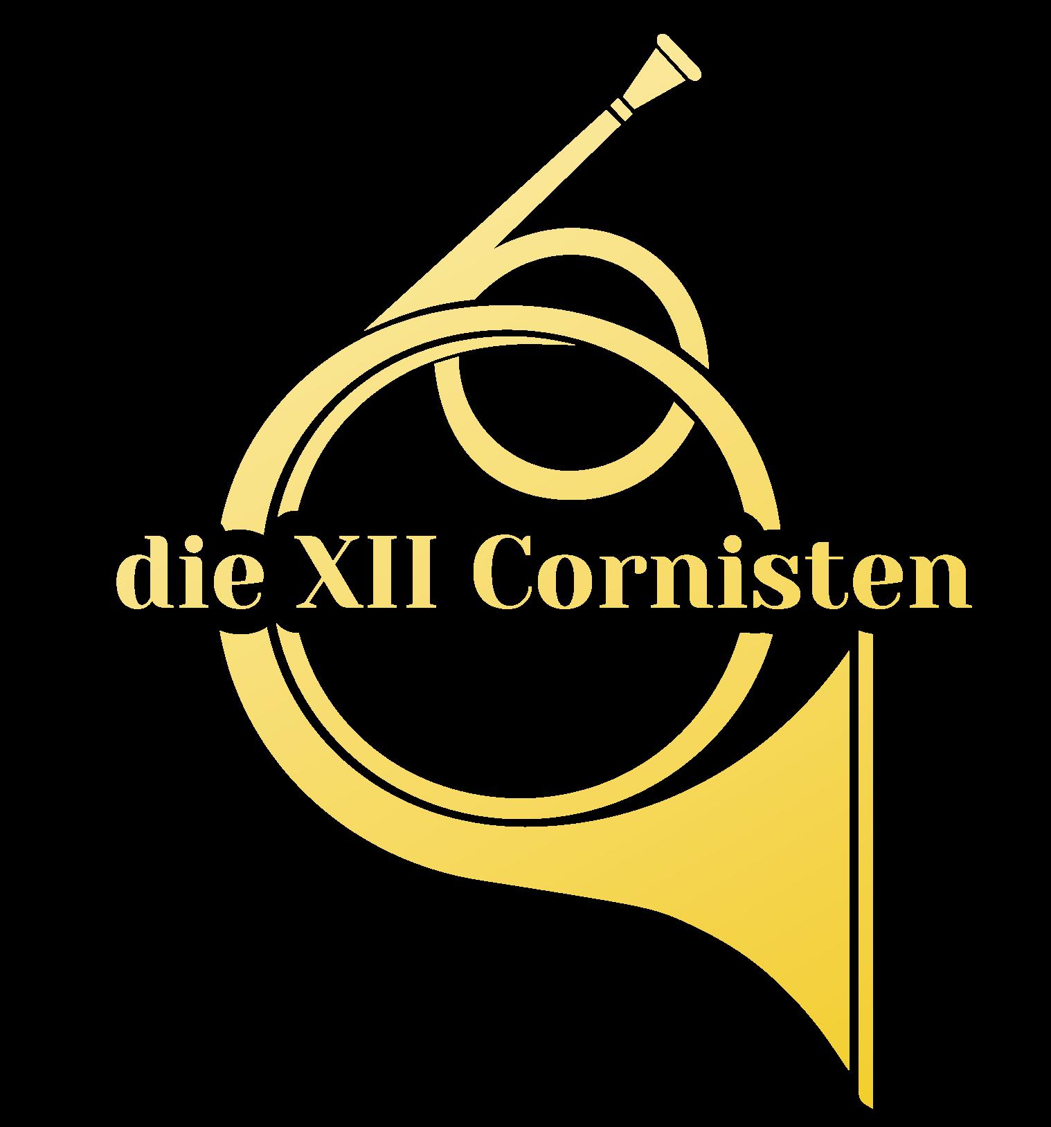 die XII Cornisten